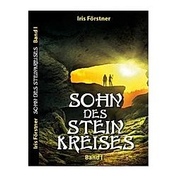 Sohn des Steinkreises. Iris Förstner  - Buch