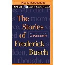 The Stories of Frederick Busch als Hörbuch CD von Frederick Busch
