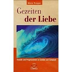 Gezeiten der Liebe. Mona Riegger  - Buch