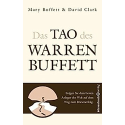 Das Tao des Warren Buffett. Mary Buffett  David Clark  - Buch