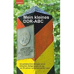 Mein kleines DDR-ABC. Arndt Haubold  - Buch