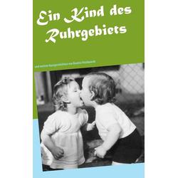Ein Kind des Ruhrgebiets