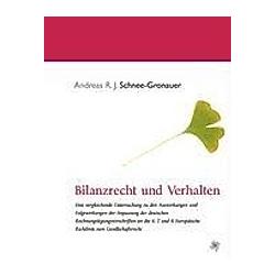 Bilanzrecht und Verhalten. Andreas R. J. Schnee-Gronauer  - Buch