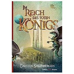 Im Reich des Toten Königs. Carsten Steenbergen  - Buch