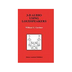 3-D Audio Using Loudspeakers als Buch von William G. Gardner