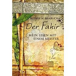 Der Fakir - Mein Leben mit einem Meister