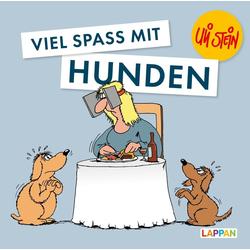 Viel Spaß mit Hunden: Buch von Uli Stein