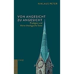 Von Angesicht zu Angesicht. Niklaus Peter  - Buch