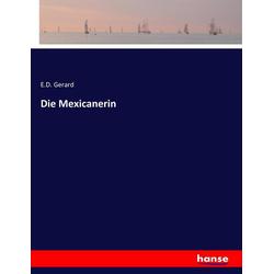 Die Mexicanerin als Buch von E. D. Gerard