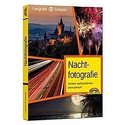 Nachtfotografie. Karsten Kettermann  - Buch