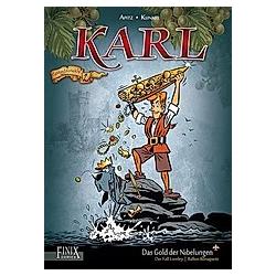 Karl - Das Gold der Nibelungen. Eberhard Kunkel  Michael Apitz  Patrick Kunkel  - Buch