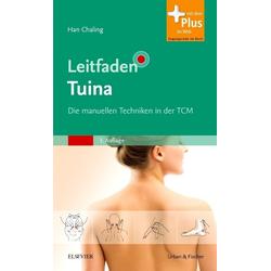 Leitfaden Tuina: Buch von Han Chaling/ Chaling Han