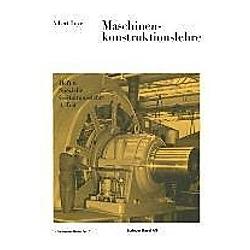 Maschinenkonstruktionslehre. A. Leyer  - Buch