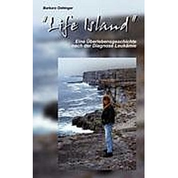 Life Island. Barbara Oettinger  - Buch