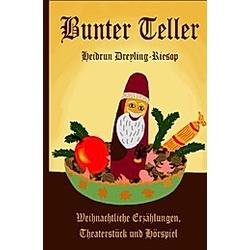 Bunter Teller. Heidrun Dreyling-Riesop  - Buch
