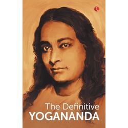 THE DEFINITIVE YOGANANDA als Taschenbuch von Paramhansa Yogananda