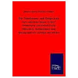 Der Tannhäuser und Ewige Jude. Johann Georg Theodor Graesse  - Buch