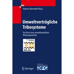 Umweltverträgliche Tribosysteme als Buch von