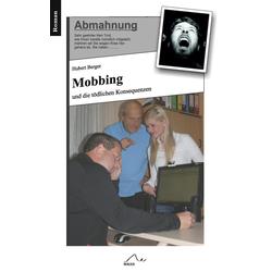 Mobbing: eBook von Hubert Berger