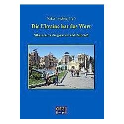 Die Ukraine hat das Wort - Buch