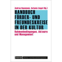 Handbuch Förder- und Freundeskreise in der Kultur als Buch von