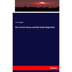 Der Curort Imnau und die Stadt Haigerloch als Buch von