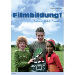 Filmbildung NOW! als Buch von Raphael Spielmann