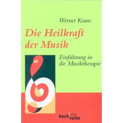Die Heilkraft der Musik: eBook von
