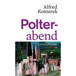 Polterabend als Buch von Alfred Komarek