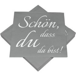 Servietten SCHÖN DASS DU DA..(BT 33x33 cm)
