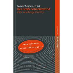 Der Große Schneidewind als Buch von Günter Schneidewind