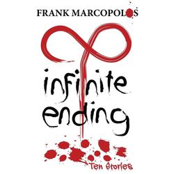 Infinite Ending als Taschenbuch von Frank Marcopolos