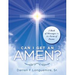 Can I Get an Amen? als Taschenbuch von Darren F Longuemire Sr.