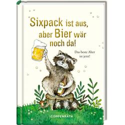 Sixpack ist aus aber Bier wär noch da! als Buch von
