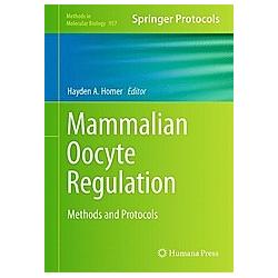 Mammalian Oocyte Regulation - Buch