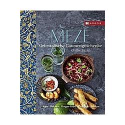Meze. Ghillie Basan  - Buch