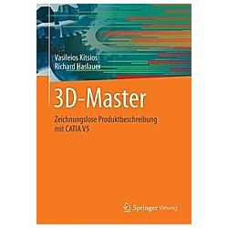 3D-Master. Richard Haslauer  Vasileios Kitsios  - Buch