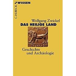Das Heilige Land. Wolfgang Zwickel  - Buch