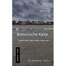 Bretonische Kälte. Sanni Aran  - Buch