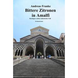 BITTERE ZITRONEN IN AMALFI: eBook von Andreas Franke
