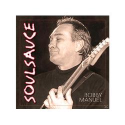Bobby Manuel - Soul Sauce (CD)