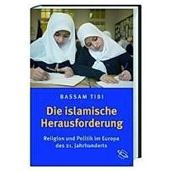 Die islamische Herausforderung