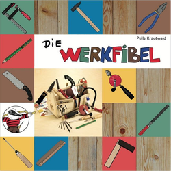 Die Werkfibel als Taschenbuch von Pelle Krautwald
