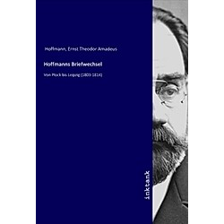 Hoffmanns Briefwechsel. E. T. A. Hoffmann  - Buch