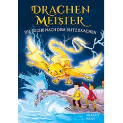 Drachenmeister Band 7 - Die Suche nach dem Blitzdrachen als Buch von Tracey West