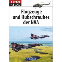 Typenatlas Flugzeuge und Hubschrauber der NVA