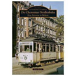 Die Chemnitzer Straßenbahn. Heiner Matthes  - Buch