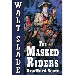 The Masked Riders als Taschenbuch von Bradford Scott