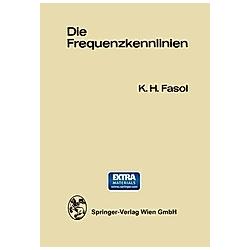 Die Frequenzkennlinien. Karl Heinz Fasol  - Buch