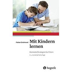 Mit Kindern lernen. Fabian Grolimund  - Buch